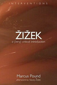 Zizek:_A_(Very)_Critical_Intro