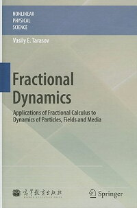 FractionalDynamics:ApplicationsofFractionalCalculustoDynamicsofParticles,FieldsandMedia