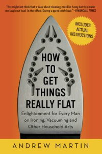 How_to_Get_Things_Really_Flat: