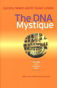 The_DNA_Mystique:_The_Gene_as