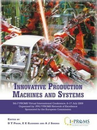 InnovativeProductiveMachinesandSystems:FifthI*promsVirtualInternationalConference,2009[D.T.Pham]