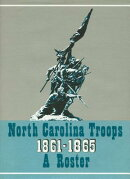 North Carolina Troops, 1861 1865: A Roster, Volume 1: Artillery