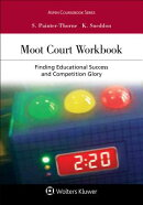 Moot Court Workbook: Finding Educational Success and Competition Glory