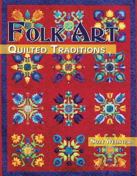 FolkArtQuiltedTraditions[SuzyWebster]