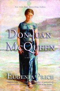 DonJuanMcQueen:SecondNovelintheFloridaTrilogy[EugeniaPrice]