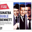 【輸入盤】Sinatra, Buble, Bennett: My Kind Of Music