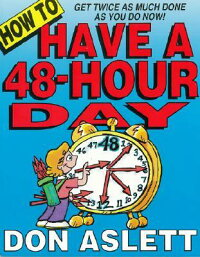 How_to_Have_a_48-Hour_Day:_Get