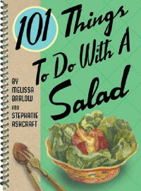 101_Things_to_Do_with_Salad