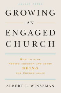 Growing_an_Engaged_Church:_How