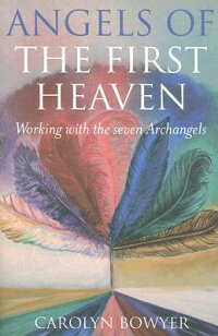 The_Angels_of_the_First_Heaven