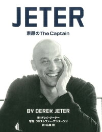 JETER素顔のTheCaptain[デレク・ジーター]