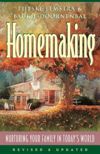 Homemaking:_Nurturing_Your_Fam