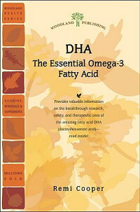 Dha:_The_Essential_Omega-3_Fat
