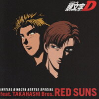 「INITIAL_D」VOCAL_BATTLE_SPECIAL〜RED_SUNS