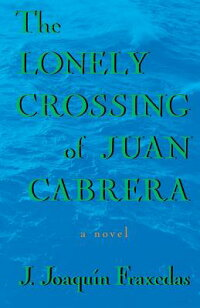 Lonely_Crossing_of_Juan_Cabrer