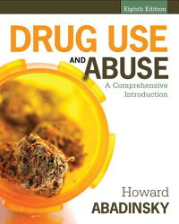 DrugUseandAbuse:AComprehensiveIntroduction[HowardAbadinsky]
