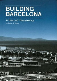 Building_Barcelona:_A_Second_R