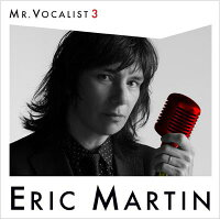 【輸入盤】Mr.Vocalist:3[EricMartin]