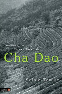Cha_Dao:_The_Way_of_Tea,_Tea_a