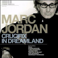 【輸入盤】CrucifixInDreamland[MarcJordan]