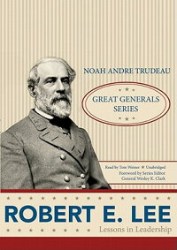 Robert_E._Lee:_Lessons_in_Lead