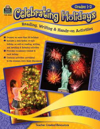 CelebratingHolidays:Standards-BasedReading,Writing&Hands-OnActivities:Grade1-2[TeacherCreatedResources]