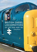 British Diesel Locomotives of the 1950s and 60s