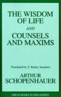 Wisdom_of_Life_and_Counsels_an
