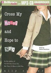 Cross_My_Heart_and_Hope_to_Spy