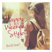 HAPPYWEEKENDSTYLE-BestHitsSongs-[(V.A.)]