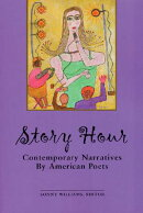 Story Hour: Contemporary American Narrative Poems