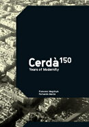 Cerdà: 150 Years of Modernity