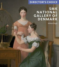 TheSmkNationalGalleryofDenmark:Director'sChoice[MikkelBogh]
