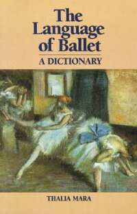 The_Language_of_Ballet:_A_Dict