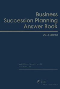BusinessSuccessionPlanningAnswerBook-2013[AnnBurns]