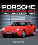 Porsche 924/928/944/968: The Complete Story