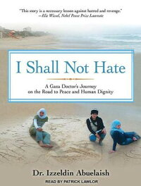 I_Shall_Not_Hate:_A_Gaza_Docto