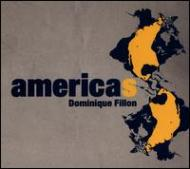 【輸入盤】Americas[DominiqueFillon]