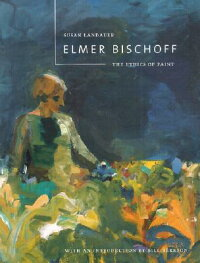 Elmer_Bischoff:_The_Ethics_of
