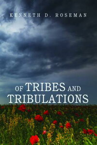 OfTribesandTribulations[KennethD.Roseman]