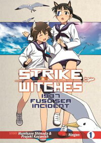 StrikeWitches:1937FusoSeaIncidentVol1[HumikaneShimada]
