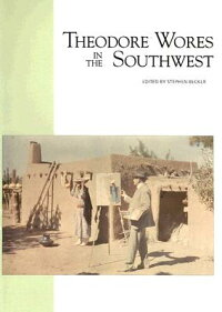 Theodore_Wores_in_the_Southwes