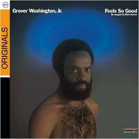 【輸入盤】FeelsSoGood(Rmt)(Digi)[GroverWashingtonJr]