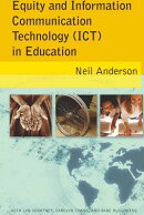 Equity and Information Communication Technology (Ict) in Education: With Lyn Courtney, Carolyn Timms
