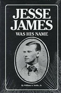Jesse_James_Was_His_Name