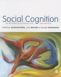 SocialCognition:AnIntegratedIntroduction[MarthaAugoustinos]