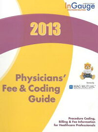 2013Physicians'FeeandCodingGuide[Ingauge]