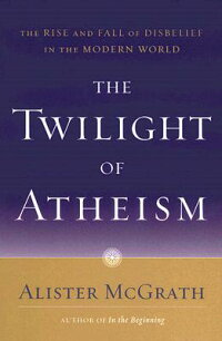 The_Twilight_of_Atheism:_The_R
