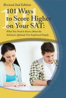 College Study Hacks: 101 Ways to Score Higher on Your SAT Reasoning Exam: What You Need to Know Expl