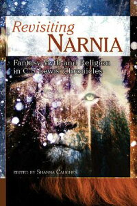 Revisiting_Narnia:_Fantasy,_My